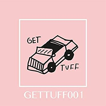 Get Tuff 001