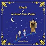 Moghi e la band Note Pulite