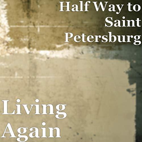 Half Way to Saint Petersburg