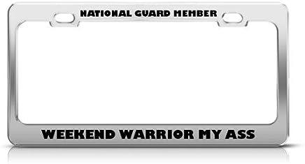 Guardia Nacional Fin de Semana Warrior Ass metal militar License Plate Frame Tag Holder