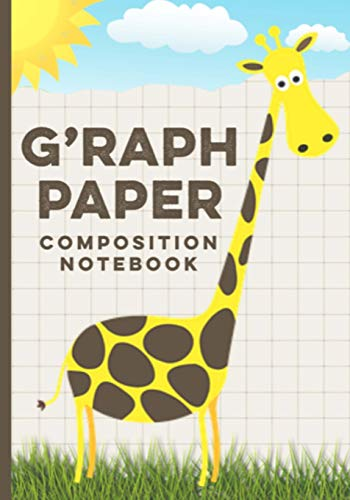 Graph Paper Composition Notebook: Quad Ruled 4x4 Squared Graph Paper, Use for Math, Science or Design- Grid Paper, Quadrille Paper, Coordinate Paper with Adorable Giraffe Cover Design