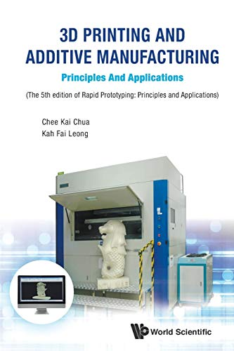 3D Printing And Additive Manufacturing: Principles And Applications - Fifth Edition Of Rapid Prototy