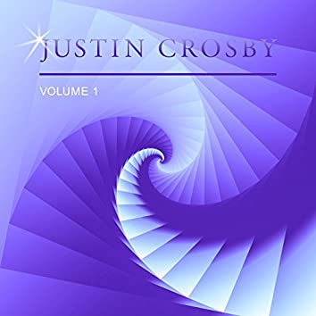 Justin Crosby, Vol. 1
