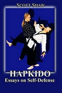 Hapkido: Essays on Self Defense