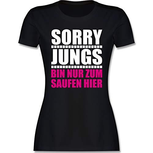 Typisch Frauen - Sorry Jungs Bin nur zum Saufen Hier - weiß/Fuchsia - M - Schwarz - Shirt Sorry Jungs, Bin nur zum Saufen Hier - L191 - Tailliertes Tshirt für Damen und Frauen T-Shirt