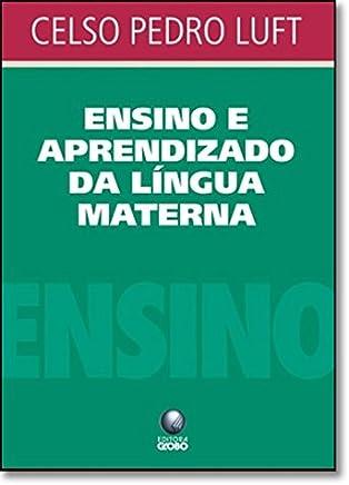 Ensino e Aprendizado da Língua Materna