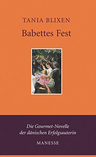 Babettes Fest: Erzählung