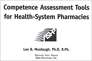 2001 Update to Competence Assessment Tools for Health-System Pharmacies