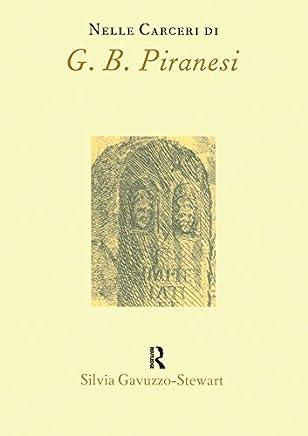 Nelle Carceri di G.B.Piranesi (Italian Perspectives Vol. 2)