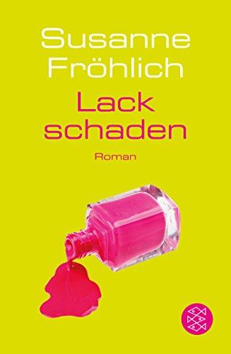 Lackschaden: Roman (Ein Andrea Schnidt Roman, Band 5)
