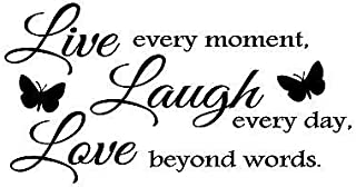 Live Every Moment Laugh Every Day Love Beyond Words Vinyl Wall Quote Decal Decor