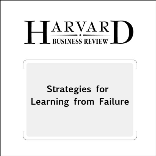 Strategies for Learning from Failure (Harvard Business Review) copertina