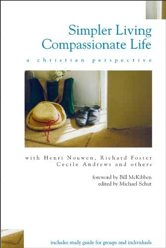 Simpler Living, Compassionate Life: A Christian Perspective (English Edition)