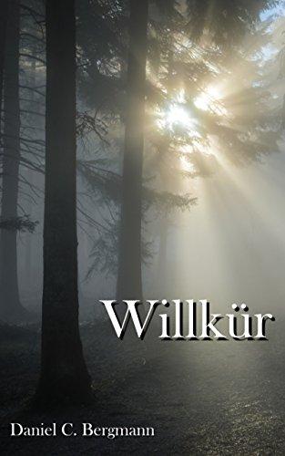 Willkür: Thriller (Heilbrunner-Messer 1)
