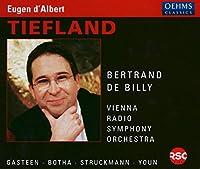 ダルベール:歌劇「低地」 Tiefland (ウィーン放送響/ド・ビリー)
