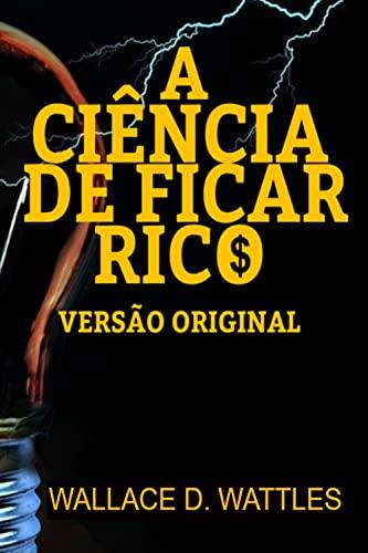 A CIÊNCIA DE FICAR RICO: VERSÃO ORIGINAL