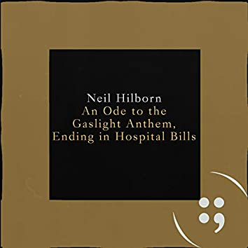 An Ode to the Gaslight Anthem, Ending in Hospital Bills
