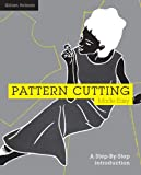 Pattern Cutting Made Easy: A Step by Step Introduction