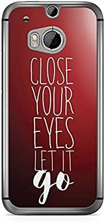 Inspirational HTC One M8 Case - Close your eyes Let it Go