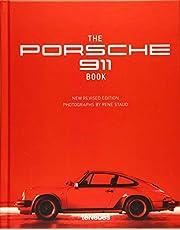 The Porsche 911 Book, New Revised Edition - Der Dauerbrenner von René Staud über einen Klassiker der Automobilgeschichte als überarbeitete Neuauflage ... TEXTS BY JÜRGEN LEWANDOWSKI (Photography)