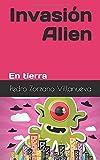 Invasión Alien: En tierra