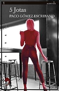5 Jotas par Paco Gómez Escribano