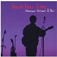Working Without A Net (LIVE) by Janis Ian (2005-08-02)