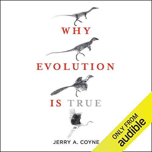 Why Evolution Is True Audiobook By Jerry A. Coyne cover art
