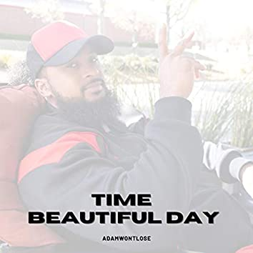Time | Beautiful Day