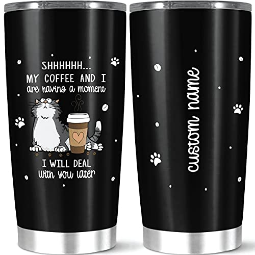 Personalized Coffee Tumbler With Name, Customized Christmas Cat, My Coffee And I Are Having A Moment, I Deal With You Later For Pet Owner Cats Lover, Stainless Steel Tumbler Gift