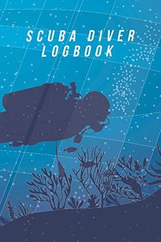 Scuba Diver Log Book: Track & Record 100+ Dives