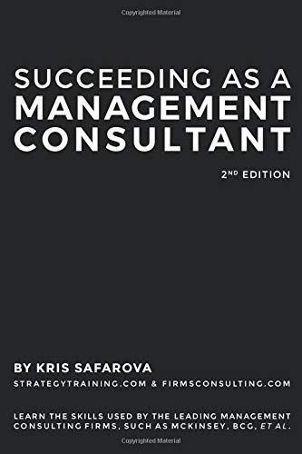 Compare Textbook Prices for Succeeding as a Management Consultant  ISBN 9798615068560 by Safarova, Kristina