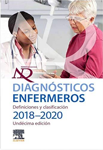 Diagnósticos Enfermeros. Definiciones y Clasificación. 2018-2020