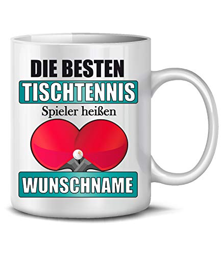 Golebros Die besten Tischtennis Spieler heißen Wunschname Sport 6430 Geburtstag Geschenk Fun Tasse Becher Kaffeetasse Kaffeebecher Weiss