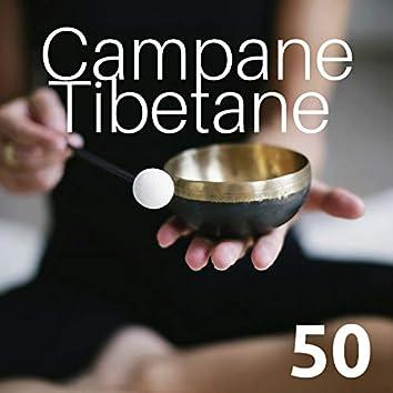 50 Campane Tibetane - Musica di Meditazione e Rilassamento
