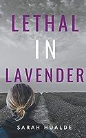 Lethal in Lavender