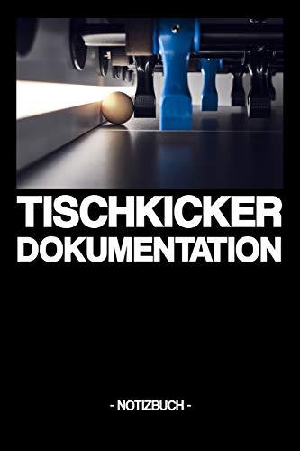 TISCHKICKER DOKUMENTATION: Notizbuch | Tische | Strategien | Duelle | Tricks | Turnierplan | Geschenkidee | Geschenk | kariert | ca. DIN A5