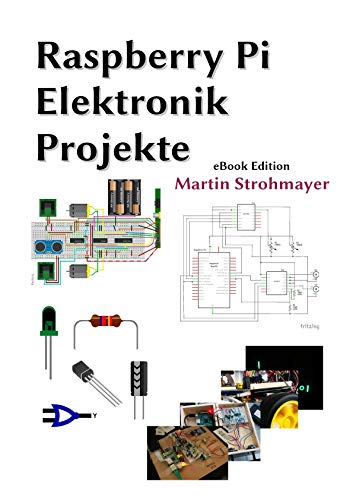 Raspberry Pi Elektronik Projekte