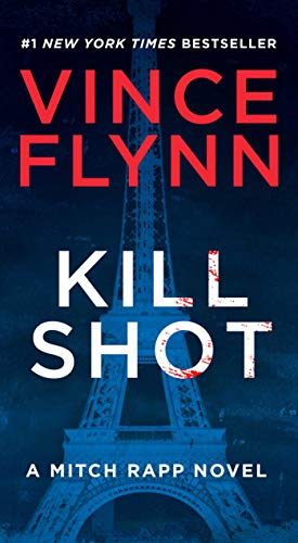 Kill Shot: An American Assassin Thriller (2) (A Mitch Rapp Novel)