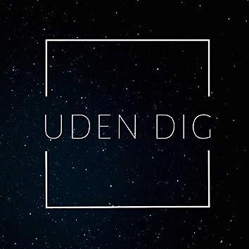 Uden Dig