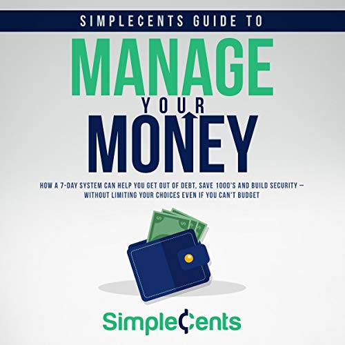 SimpleCents Guide to Manage Your Money Audiobook By SimpleCents cover art