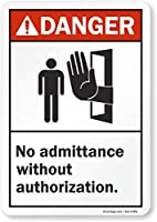 "Hypothesis 40x30cm 警告ポスター ブリキ 看板""Danger - No Admittance Without Authorization"" Sign"