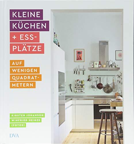 Kleine Küchen & Essplätze: auf wenigen Quadratmetern