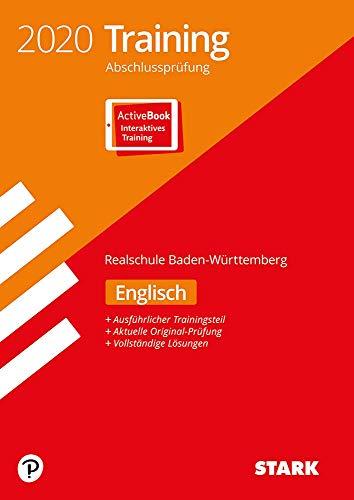 STARK Training Abschlussprüfung Realschule 2020 - Englisch - BaWü: Ausgabe mit ActiveBook + Videos