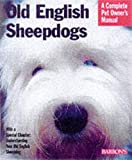 Old English Sheepdogs (Barron's Complete Pet Owner's Manuals)
