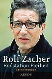 Rolf Zacher: Endstation Freiheit