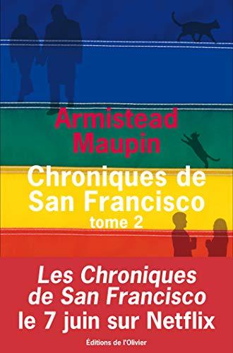 Chroniques de San Francisco - tome 2 (Littérature étrangère)