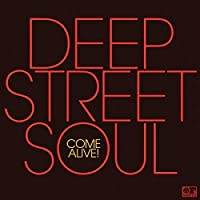 Come Alive! by Deep Street Soul