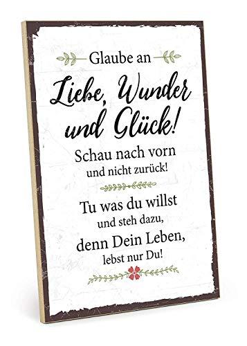 Holzschild mit Spruch – GLAUBE AN Wunder, Liebe UND GLÜCK – im Vintage-Look mit Zitat als Geschenk und Dekoration zum Thema Zukunft und Leben (19, 5 x 28, 2 cm) Mit Hanfseil