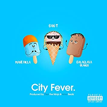 City Fever (feat. Mane Dilla, Balaclava Blanco)
